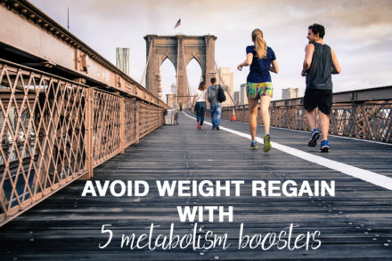 avoid weight regain with 5 metabolism boosters